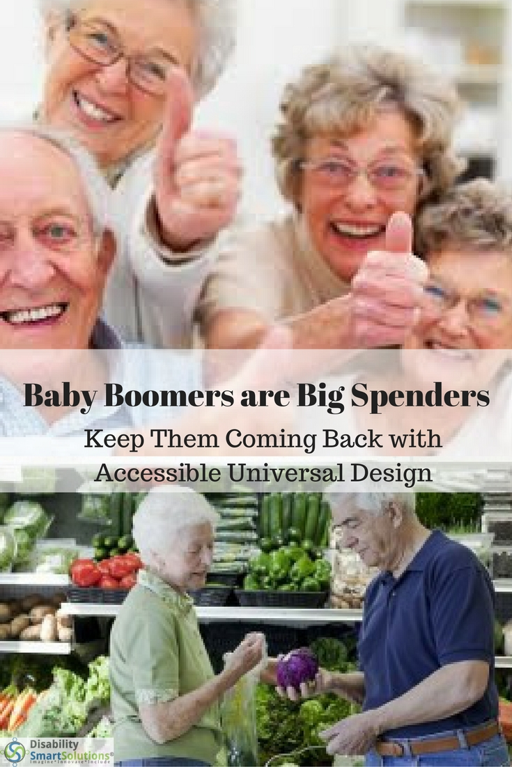 Baby Boomers are Big Spenders: Keep Them Coming Back with Accessible Universal Design